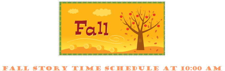 Fall story time schedule
